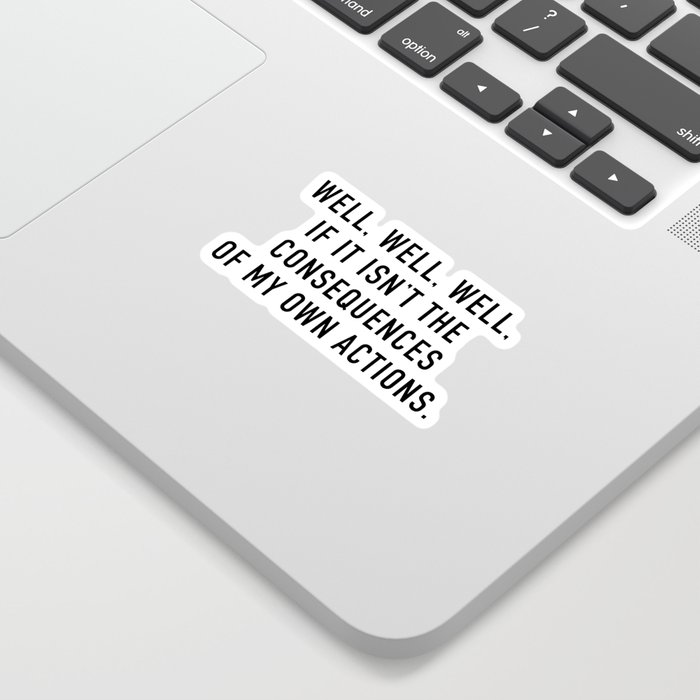 Consequences Sticker