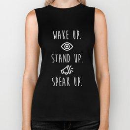 Wake Up Stand Up Speak Up Dark Biker Tank