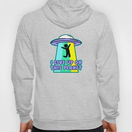 Abduct Me Hoody