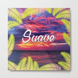 Jocosa - Tropic, Suave!!! Metal Print