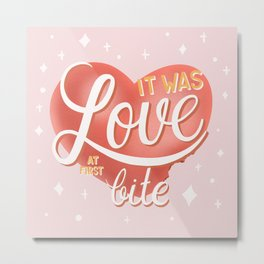 It was love at first bite. Colorful poster design illustration with big heart. Bite marks and hand lettering typography and decorative elements Metal Print