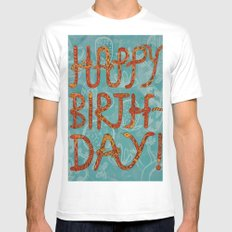Happy Birthday! MEDIUM White Mens Fitted Tee