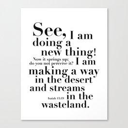 Isaiah 43:19 Make a Way Canvas Print