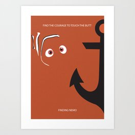 Find the courage to touch the butt Art Print