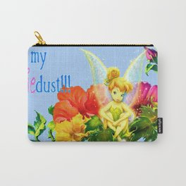 Eat my pixie dust! Carry-All Pouch