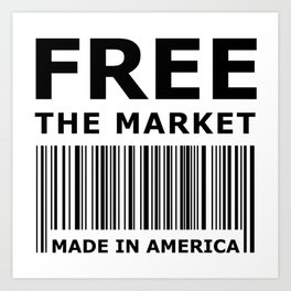 Free The Market Art Print