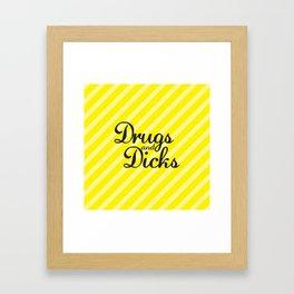 Drugs and Dicks Framed Art Print