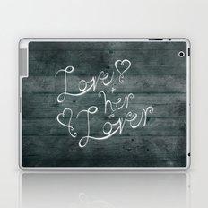 Love + her Laptop & iPad Skin