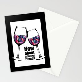 How about another round? Cheers! Stationery Cards