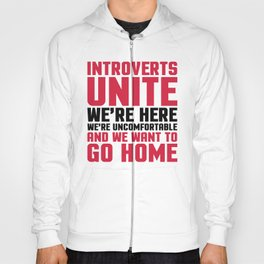 Introverts Unite Funny Quote Hoody