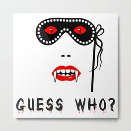 Halloween Guess Who Vampire Beauty Metal Print
