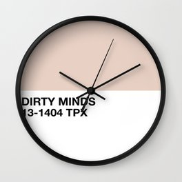 dirty minds Wall Clock