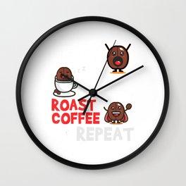 Eat Sleep Roast Coffee Repeat Roaster Gift Coffee Roasting T-Shirt Wall Clock