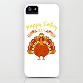 Happy Turkey Day Thanksgiving Save A Turkey Awareness T-shirt Design Veggy Vegetarian Vegan  iPhone Case