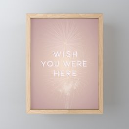 Wish You Were Here Framed Mini Art Print