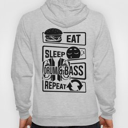 Eat Sleep Drum & Bass Repeat - Party Festival Beat Hoody