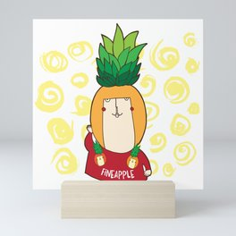 If you were a fruit... you'd be one fineapple! Mini Art Print