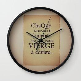 Chaque nouvelle journée est une page vierge à écrire Wall Clock