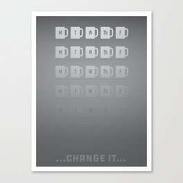 Change. Canvas Print