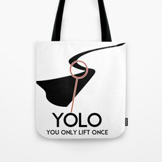 YOLO - You Only Lift Once Tote Bag