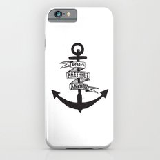The Faithful Anchor Slim Case iPhone 6