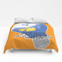 Everybody is a genius. Comforters