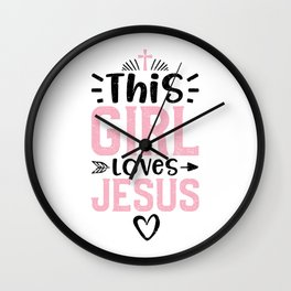 This Girl Loves Jesus Wall Clock
