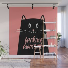 fucking awesome cat Wall Mural
