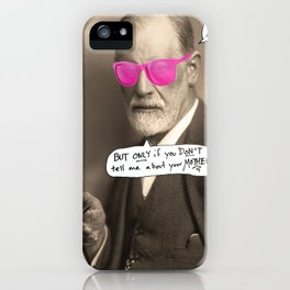 Sigmund Freud does not want to hear about your mother iPhone Case