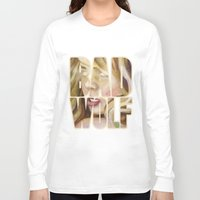 bad wolf Long Sleeve T-shirts featuring Bad Wolf by rointheta