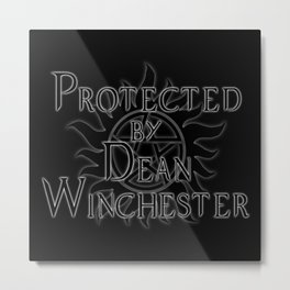 Protected by Dean Winchester Metal Print
