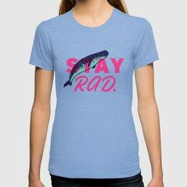 Stay Radical T-shirt