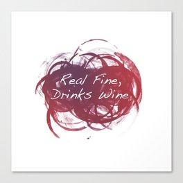 Real Fine, Drinks Wine Canvas Print