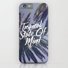 Tropical State Of Mind iPhone 6s Slim Case
