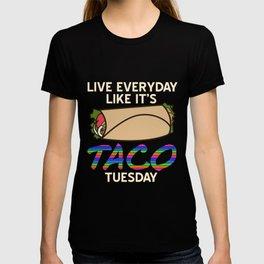 Everyday Like Taco Tuesday T-shirt