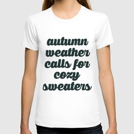 Autumn Weather Cozy Sweaters T-shirt