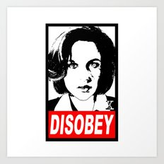 Disobey Scully Art Print