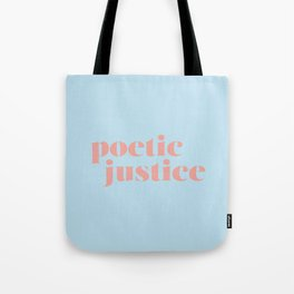 Poetic Justice Tote Bag