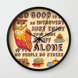 Happy introvert Wall Clock