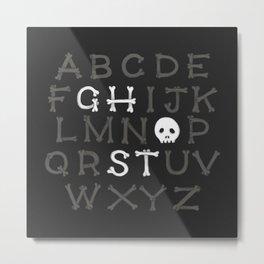 Somethin' strange in your alphabet Metal Print