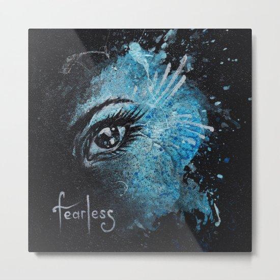 """""""Fearless"""" Metal Print"""