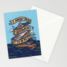I Haven't Been Everywhere But It's On My List Stationery Cards