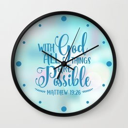 God All Things Possible Bible Quote Wall Clock