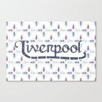 liverpool Canvas Prints featuring Liverpool  by Cory Wilcox