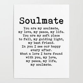 You are my soulmate, love poem Poster