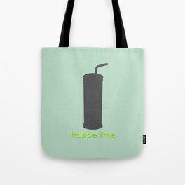 Frappe time! Tote Bag