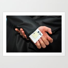 poker ace card hidden in the sleeve for cheating purpose Art Print