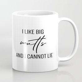 I like big mutts and I cannot lie Coffee Mug