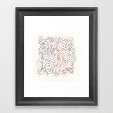 I am not a creative person Framed Art Print