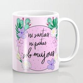 Sólo Mujeres Coffee Mug